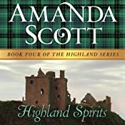 Highland Spirits: The Highland Series, Book 4 | Amanda Scott