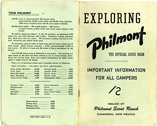 (Exploring Philmont Scout Ranch - Official Guide Book for All Campers- Cimarron New Mexico)