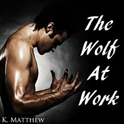 The Wolf at Work