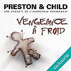 Vengeance à froid (Pendergast 11)   Livre audio Auteur(s) : Douglas Preston, Lincoln Child Narrateur(s) : François Hatt