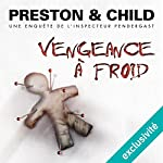 Vengeance à froid (Pendergast 11) | Douglas Preston,Lincoln Child