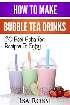 How To Make Bubble Tea Drinks: 30 Best Boba Tea RecipesTo Enjoy ...