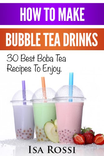 How To Make Bubble Tea Drinks: 30 Best Boba Tea RecipesTo Enjoy. How To Make Bubble Tea At Home