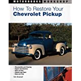 How to Restore Your Chevrolet Pickup