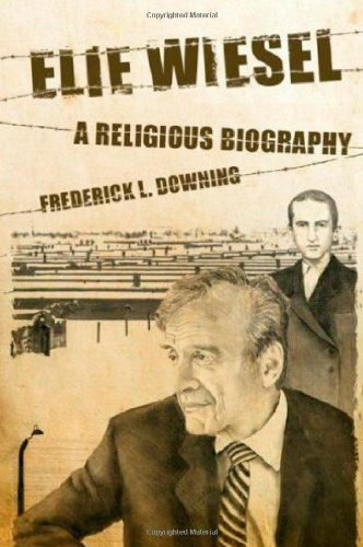 Elie Wiesel: A Religious Biography