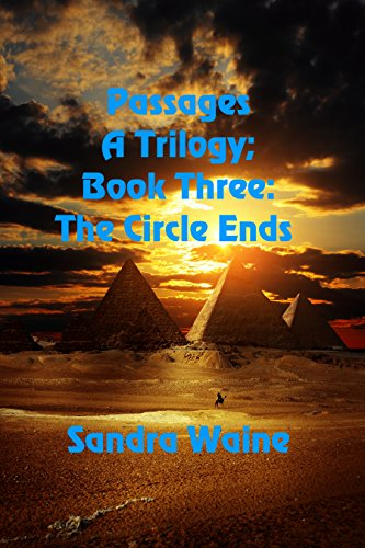 The Circle Ends (Passages A Trilogy Book 3) by [Waine, Sandra ]