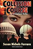 Collision Course - An International Thriller