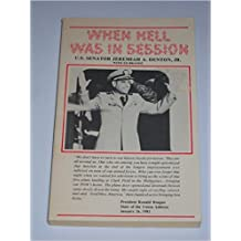 When Hell Was in Session, A Personal Story of Survival as a POW in North Vietnam