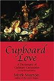 Cupboard Love, Mark Morton, 1894663667