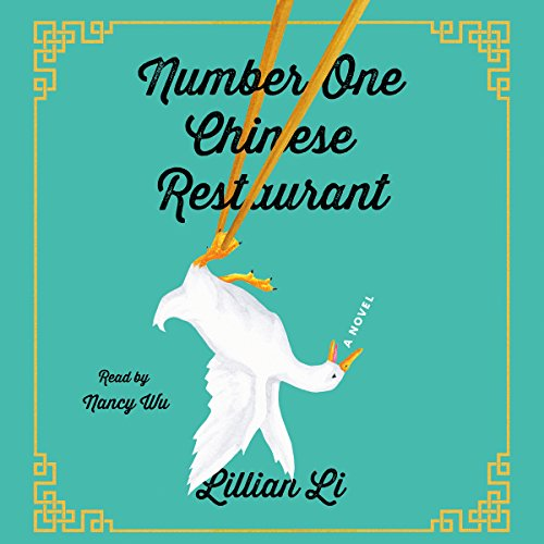Number One Chinese Restaurant: A Novel by Macmillan Audio