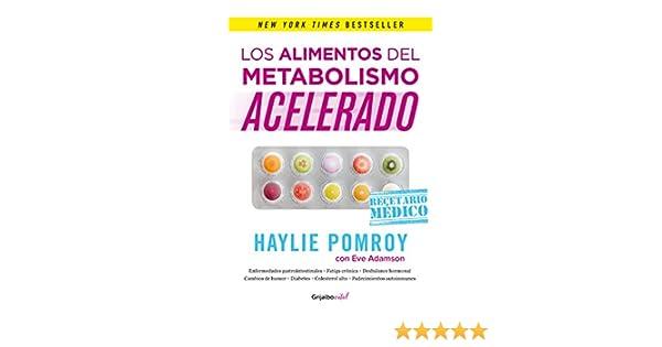 Amazon.com: Los alimentos del metabolismo acelerado (Colección Vital): Recetario médico (Spanish Edition) eBook: Haylie Pomroy, Eve Adamson: Kindle Store