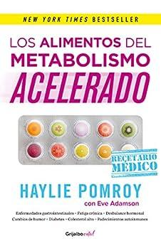 Los alimentos del metabolismo acelerado (Colección Vital): Recetario médico de [Pomroy, Haylie, Adamson, Eve]