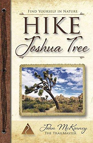 HIKE Joshua Tree: Best Day Hikes in Joshua Tree National Park (Trailmaster Pocket Guides) (Volume 15)
