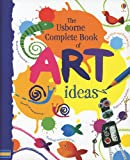 Complete Book of Art Ideas, Fiona Watt, 079452642X