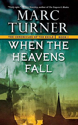 When the Heavens Fall: The Chronicles of the Exile, Book One