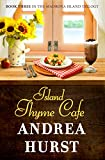 Island Thyme Cafe (Madrona Island Series Book 3)