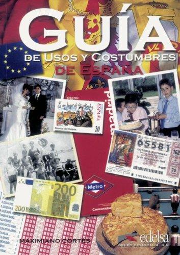 Guía de usos y costumbres de España