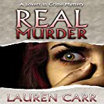 Real Murder: A Lovers in Crime Mystery, Book 2 | Lauren Carr