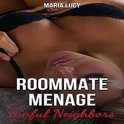 Roommate Menage: Sinful Neighbors