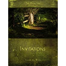 The Exercises Volume Two: Invitations