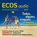 ECOS audio - Los pronombres indefinidos. 6/2012: Spanisch lernen Audio - Unbestimmte Pronomen Hörbuch von  div. Gesprochen von:  div.