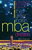 Touching Distance: The Great indian Mba Dreams
