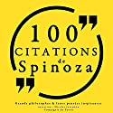 100 citations de Spinoza | Livre audio Auteur(s) : Baruch Spinoza Narrateur(s) : Nicolas Justamon
