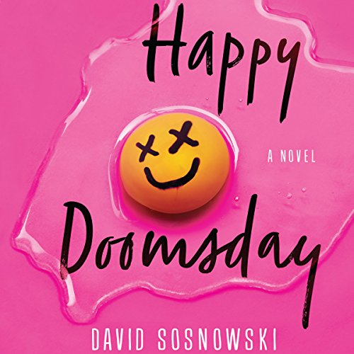Happy Doomsday: A Novel by Brilliance Audio