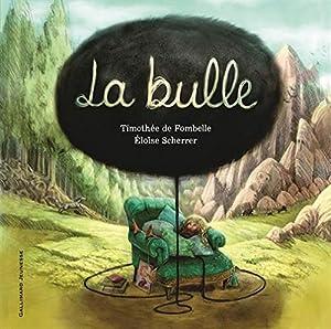 vignette de 'bulle (La) (Timothée de Fombelle)'