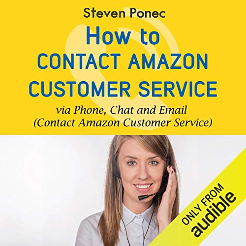 How to Contact Amazon Customer Service via Phone, Chat and Email (Service Center Phone Number)