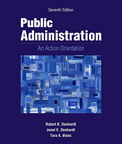 Public Administration: An Action Orientation, (with CourseReader 0-30: Public Administration Printed Access Card)
