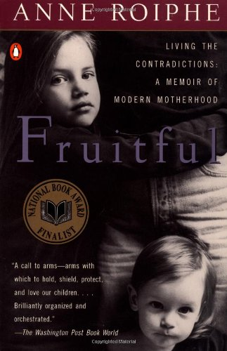 Fruitful: A Real Mother
