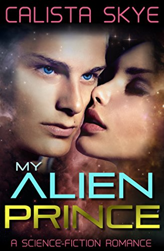 My Alien Prince: Claimed by the Derigaz (BBW/Alien Science-Fiction Romance) (Sexy Female Marine)