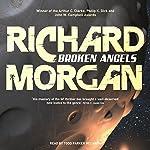 Broken Angels | Richard Morgan