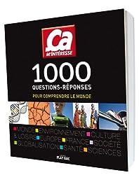 1000 questions-réponses : Pour comprendre le monde