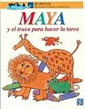 Maya y el Truco Para Hacer la Tarea, Jo Pestum, 9681647270
