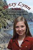 Betsy Lynn in Alaska, H. David Campbell, 1475983824