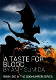 A Taste for Blood (Book 6 in The Godhunter Series)