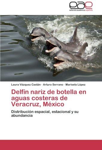 Delfin Nariz de Botella En Aguas Costeras de Veracruz, Mexico