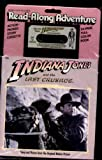 Indiana Jones and the Last Crusade: Book & Cassette Tape (Read Along Adventure)