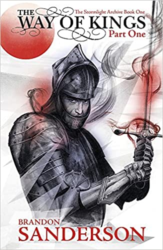 The Way of Kings: The Stormlight Archive Volume One: The Stormlight Archive  Book One: 1: Amazon.co.uk: Brandon Sanderson: 8601404251665: Books