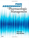 Pain Assessment and Pharmacologic Management, 1e (Pasero, Pain Assessment and Pharmacologic Management)
