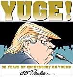 Image of Yuge!: 30 Years of Doonesbury on Trump (Volume 37)