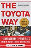 img - for Jeffrey K. Liker: The Toyota Way : 14 Management Principles from the World's Greatest Manufacturer (Hardcover); 2003 Edition book / textbook / text book