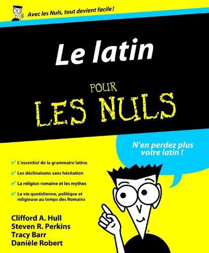 Le latin pour les Nuls (French Edition)