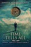 Time Tells All: Second Edition (Cullen – Bartlett Dynasty Book 3)