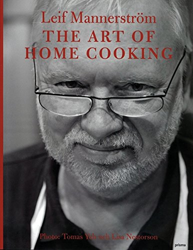 Art of Home Cooking by Leif Mannerstrom