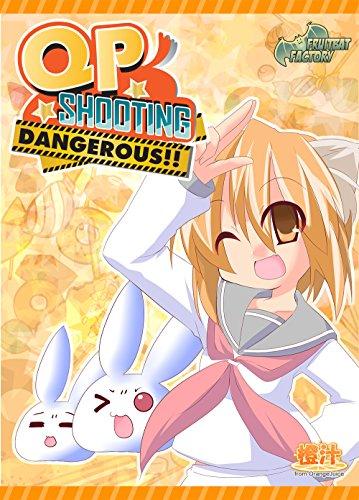QP Shooting - Dangerous!! [Download]