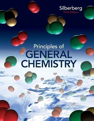 Student's Solutions Manual to accompany Principles of General Chemistry 3rd (third) Edition by Silberberg, Martin published by McGraw-Hill Science/Engineering/Math (2012)