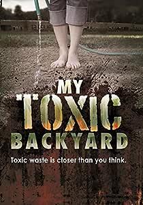 My Toxic Backyard